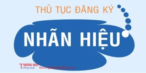 Những thủ tục người đăng ký nhãn hiệu hàng hoá thương hiệu tại Việt Nam cần biết.