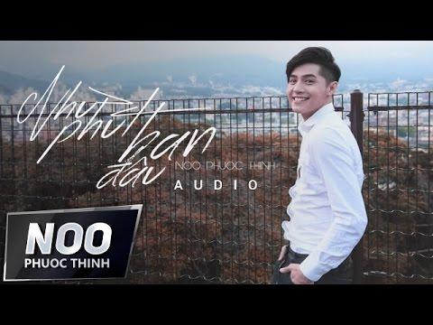 MV như phút ban đầu - Noo Phước Thịnh