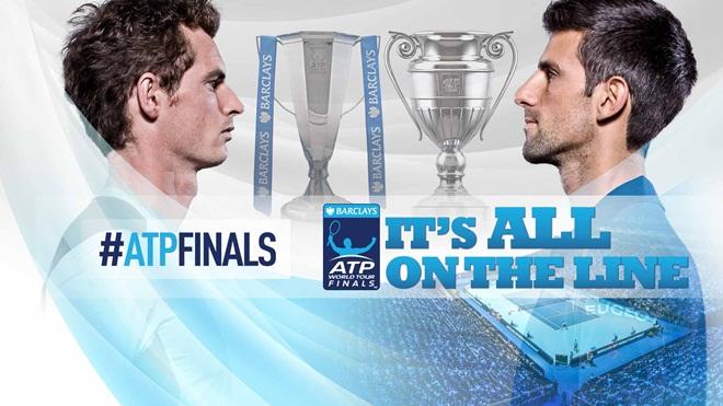 Djokovic đấu Murray ở chung kết ATP World Tour Finals: Ai mới là tay vợt số 1?