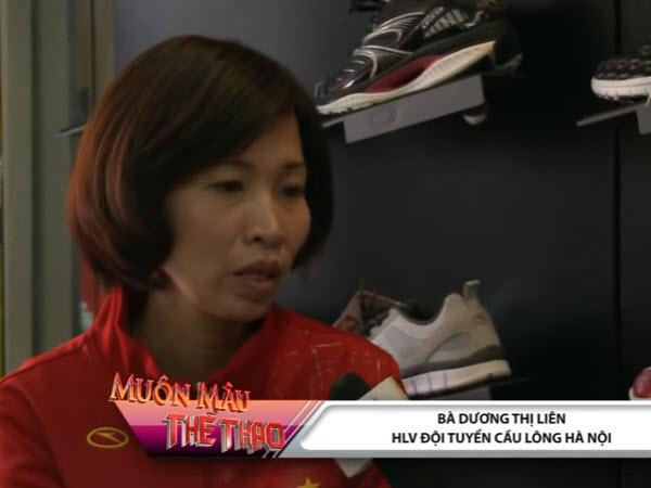 Ước mơ của Dương Thị Liên về thương hiệu cầu lông của Việt Nam